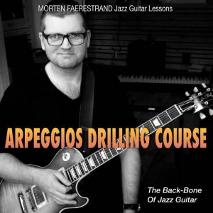 "Learn the basic arpeggios that are the ""back-bone"" of jazz guitar."