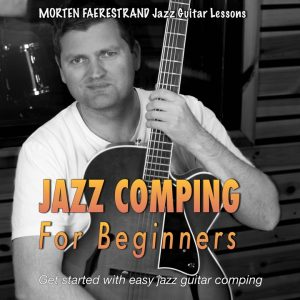 10 lesson course for learning the basics of jazz guitar comping